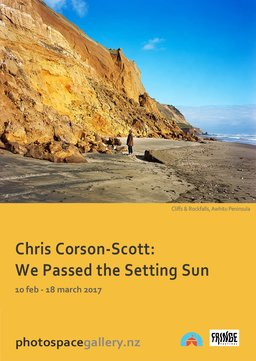 Chris Corson-Scott: We Passed the Setting Sun, photography exhibition at Photospace Gallery Wellington February 2017, Photival Festival, Fringe 2017