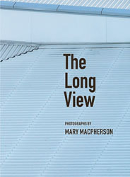 Book by Mary Macpherson - 'The Long View' available from Photospace Gallery Wellington New Zealand